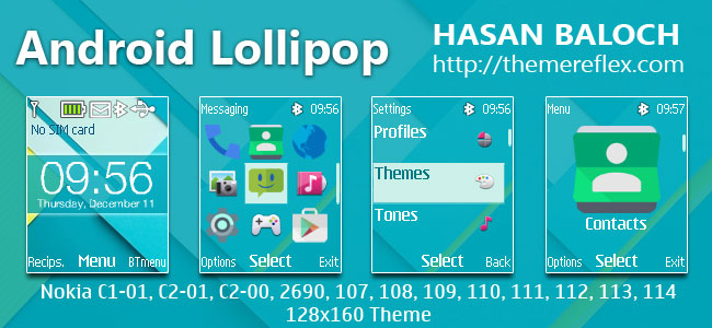 Android Lollipop Theme for Nokia C1-01, C1-02, C2-00, 107, 108, 109, 110, 111, 112, 113, 2690 & 128×160 Devices
