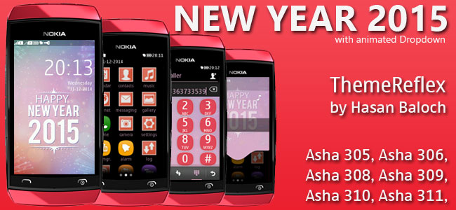 Happy New Year 2015 Theme  for Nokia Asha 305, Asha 306, Asha 307, Asha 309, Asha 310, Asha 311 & Full Touch Devices