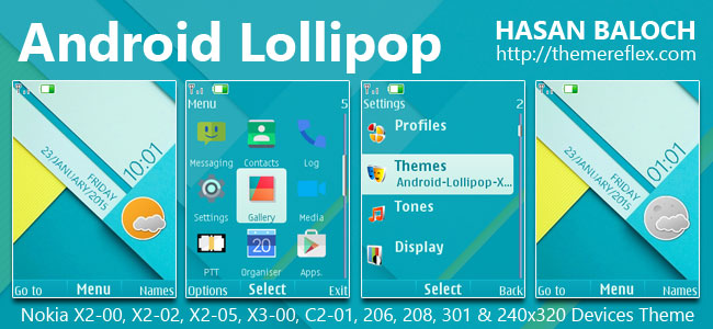 Android Lollipop Live Theme for Nokia X2-00, X2-02, X2-05, X3-00, C2-01, 206, 208, 301, 2700 & 240×320 Devices