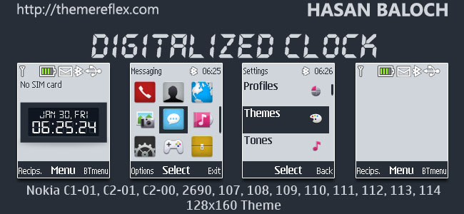 Digitalized Clock Theme for Nokia C1-01, C1-02, C2-00, 107, 108, 109, 110, 111, 112, 113, 114 & 128×160 Devices