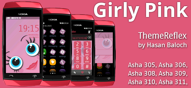 Girly Pink Theme for Nokia Asha 305, Asha 306, Asah 308, Asha 309, Asha 310, Asha 311 and Full Touch Devices