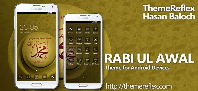 Rabi-ul-Awal Theme for Nokia X, Nokia XL, Samsung, Samsung Galaxy, Samsung Star, Google, Google Nexus, Sony Xperia, Q-Mobile, HTC, Huawei, LG G2, LG & Other Android Devices