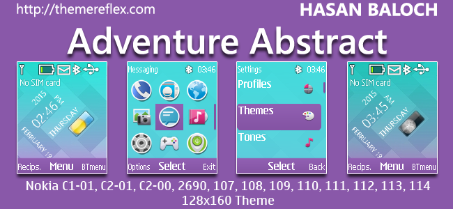 Adventure Abstract Live Theme for Nokia C1-01, C1-02, C2-00, 107, 108, 109, 110, 111, 112, 113, 114 & 128×160 Devices