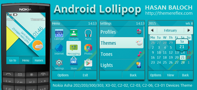 Android Lollipop Live Theme for Nokia Asha 202/ 203/ 300/ 303, X3-02,C 2-02, C2-03, C2-06, C3-01 and Touch & Type Devices
