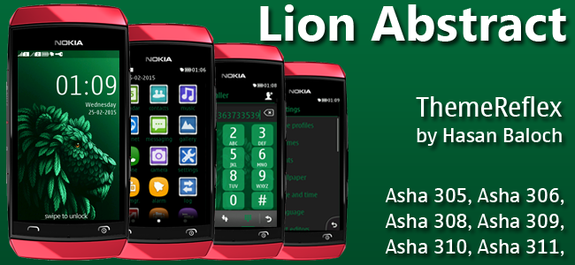Lion Abstract Theme for Nokia Asha 305, Asha 306, Asha 308, Asha 309, Asha 310, Asha 311 & Full Touch Devices