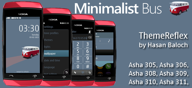 Minimalist Bus Theme for Nokia Asha 305, Asha 306, Asha 308, Asha 309, Asha 310, Asha 311 and Full Touch Devices