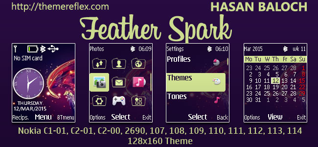 Feather Spark Theme for Nokia C1-01, C1-02, C2-00, 107, 108, 109, 110, 111, 112, 113, 114, 2690 & 128×160 Devices