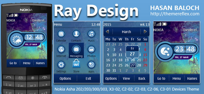 Ray Design Live Theme for Nokia Asha 200/ 203/ 300/ 303, X3-02, C2-02, C2-03, C2-06, C3-01 and Touch & Type Devices