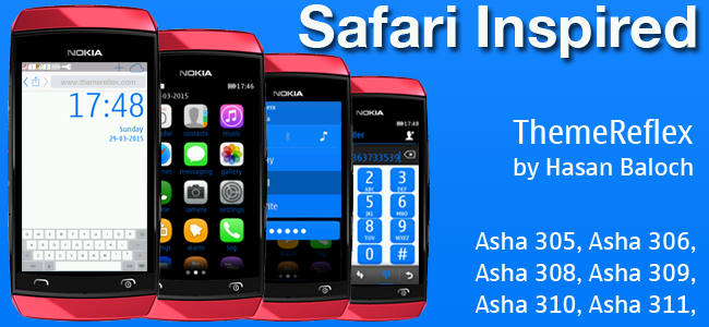 Safari Inspired Theme for Nokia Asha 305, Asha 306, Asha 308, Asha 309, Asha 310, Asha 311 and Full Touch Devices