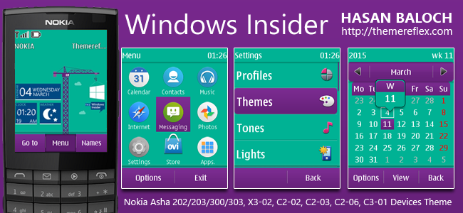Windows Insider Live Theme for Nokia Asha 202/ 203/ 300/ 303, X3-02, C2-02, C2-03, C2-06, C3-01 and Touch & Type Devices