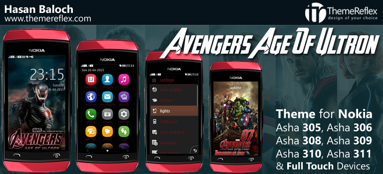 Avengers The Age of Ultron Theme for Nokia Asha 305, Asha 306, Asha 308, Asha 309, Asha 310, Asha 311 and Full Touch Devices