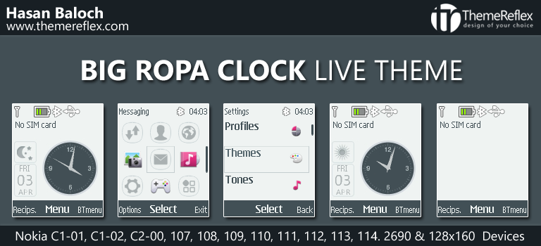 Big Ropa Clock Live Theme for Nokia C1-01, C1-02, C2-00, 107, 108, 109, 110, 111, 112, 113, 114, 2690 & 128×160 Devices