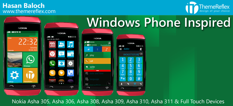 Windows Phone Inspired Theme for Nokia Asha 305, Asha 306, Asha 308, Asha 309, Asha 310, Asha 311 and Full Touch Devices