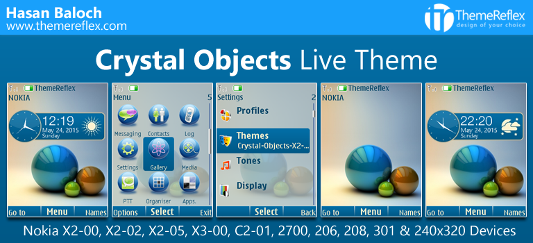 Crystal Objects Live Theme for Nokia X2-00, X2-02, X2-05, X3-00, C2-01, 206, 208, 301, 2700, 6303i & 240×320 Devices