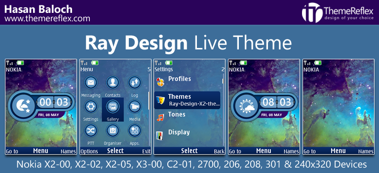 Ray Design Live Theme for Nokia X2-00, X2-02, X2-05, X3-00, C2-01, 206, 208, 301, 2700, 6303i & 240×320 Devices