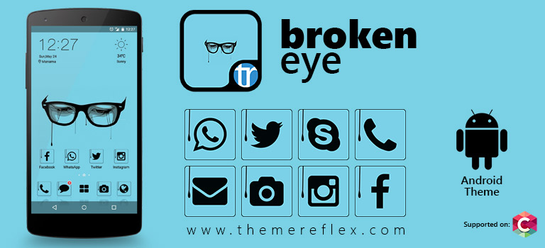 Broken Eyes Theme for Nokia X, Nokia XL, Samsung, Samsung Galaxy, Samsung Star, Google, Google Nexus, Sony Xperia, Q-Mobile, HTC, Huawei, LG G2, LG & Other Android Devices