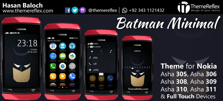 Batman Minimal Theme for Nokia Asha 305, Asha 306, Asha 308, Asha 309, Asha 310, Asha 311 and Full Touch Devices