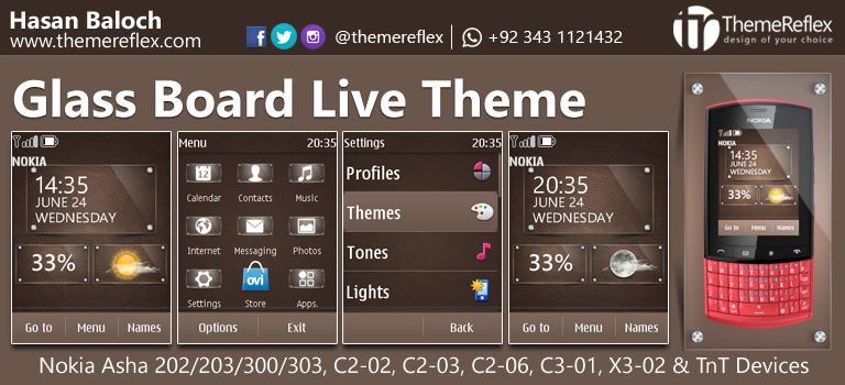 Glass Board Live Theme for Nokia Asha 202/ 300/ 303, C2-02, C2-03, C2-06, C3-01, X3-02 and Touch & Type Devices