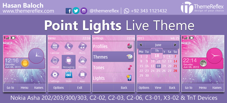 Point Lights Live Theme for Nokia Asha 202/ 203/ 300/ 303, X3-02, C2-02, C2-03, C2-06, C3-01 and Touch & Type Devices