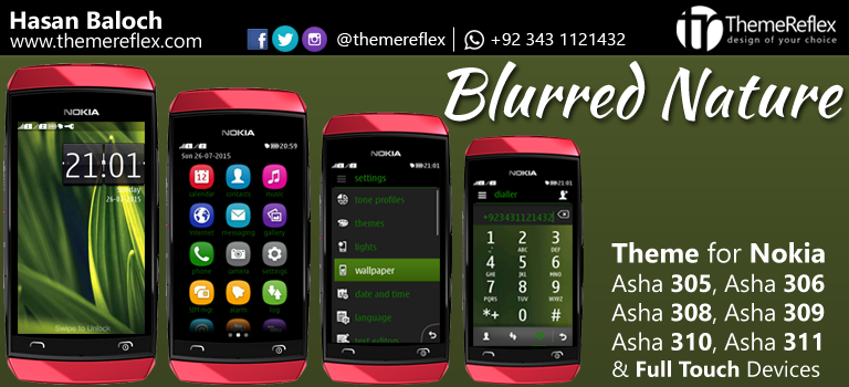 Blurred Nature Theme for Nokia Asha 305, Asha 306, Asha 308, Asha 309, Asha 310, Asha 311 and Full Touch Devices