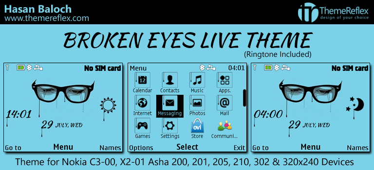 Broken Eyes Live Theme for Nokia C3-00, X2-01, Asha 200, 201, 205, 210, 302 & 320×240 Devices