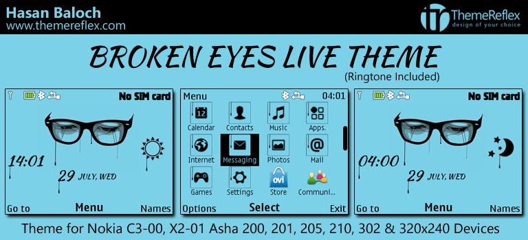 Broken Eyes Live Theme for Nokia C3-00, X2-01, Asha 200, 201, 205, 210, 302 & 320×240 Devices
