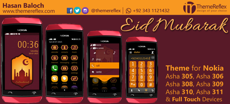 Eid Mubarak 2015 Theme for Nokia Asha 305, Asha 306, Asha 308, Asha 309, Asha 310, Asha 311 & Full Touch Devices