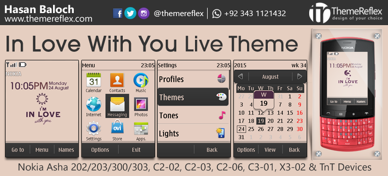 In Love With You Live Theme for Nokia Asha 202, Asha 203, Asha 300, Asha 303, C2-02, C2-03, C2-06, C3-01, X3-02 and Touch & Type Devices