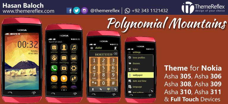 Polynomial Mountains Asha 305, Asha 306, Asha 308, Asha 309, Asha 310, Asha 311 and Full Touch Devices
