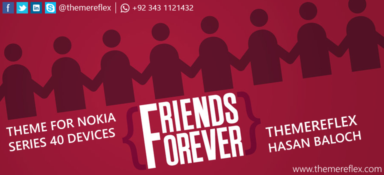 Friendship Day Special: Friends Forever Themes for Nokia Series 40 Devices