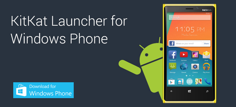 KitKat Launcher for Windows Phone 10 and 8.1 (download app)