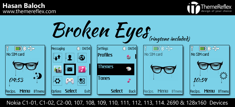 Broken Eyes Live Theme for Nokia C1-01, C2-00, 107, 109, 110, 112, 113 & 128×160