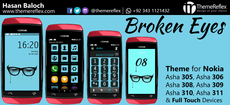 Broken Eyes Theme for Nokia Asha 305, Asha 306, Asha 308, Asha 309, Asha 310, Asha 311