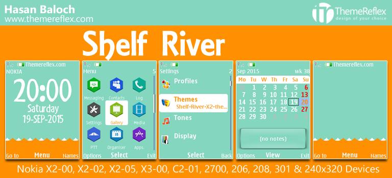 Shelf River Theme for Nokia X2-00, C2-01, X2-02, X3-00, 206, 208, 301 & 240×320