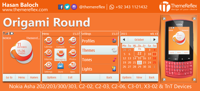 Origami Round Theme for Nokia Asha 202/ 203/ 300/ 303, C2-02, C2-03, C2-06, C3-01, X3-02 and Touch & Type Devices