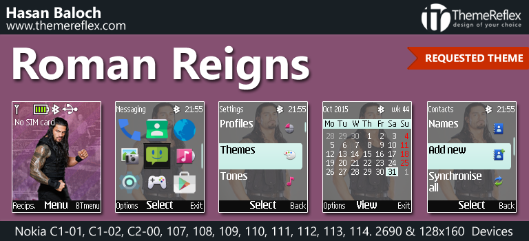 Roman Reigns Theme for Nokia C1-01, C1-02, C2-00, 107, 108, 110, 112, 113, 2690 & 128×160