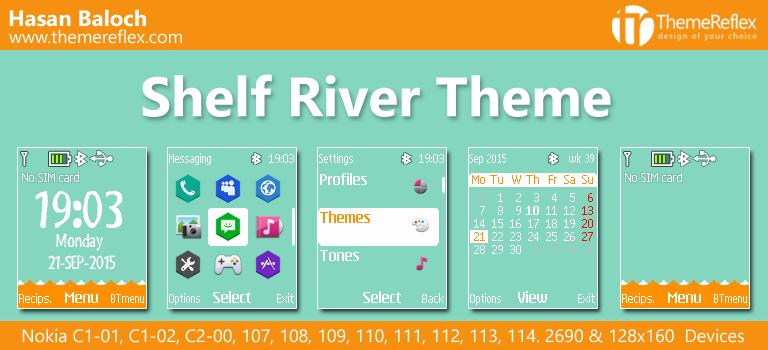 Shelf River Theme for Nokia C1-01, C1-02, C2-00, 107, 109, 110, 112, 2690 & 128×160 Device