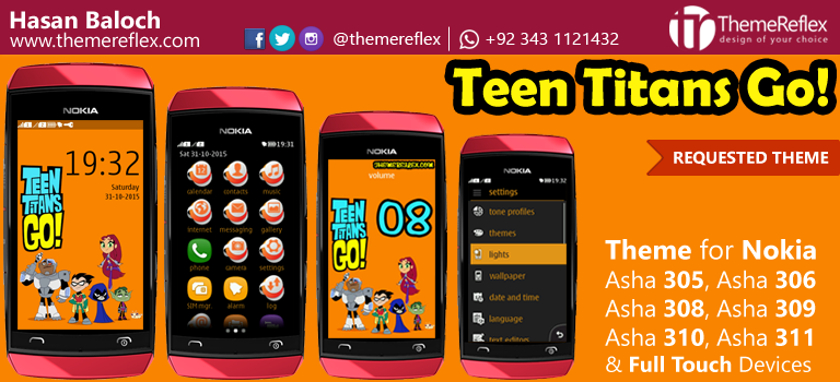Teen Titans Go Theme for Nokia Asha 305, Asha 306, Asha 308, Asha 309, Asha 310, Asha 311
