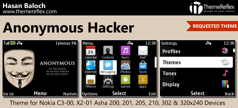 Anonymous Hacker Theme for Nokia C3-00, X2-01, Asha 200, 201, 205, 210, 320 & 320×240