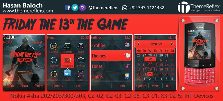 Friday the 13th Theme for Nokia Asha 202/ Asha 203/ Asha 300/ Asha 303, C2-02, C2-03, C3-01, X3-02 and Touch & Type