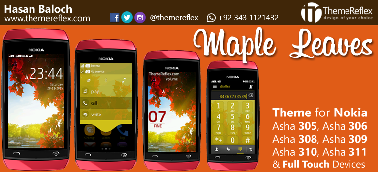 Maple Leaves Theme for Nokia Asha 305, Asha 306, Asha 308, Asha 309, Asha 310, Asha 311