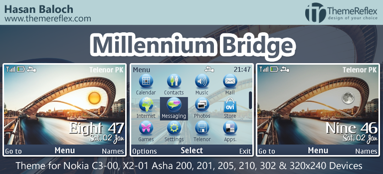 Millennium Bridge Theme for Nokia C3-00, X2-01, Asha 200, 201, 205, 210, 302 & 320×240