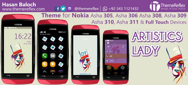 Artistics Lady Theme for Nokia Asha 305, Asha 306, Asha 308, Asha 309, Asha 310, Asha 311