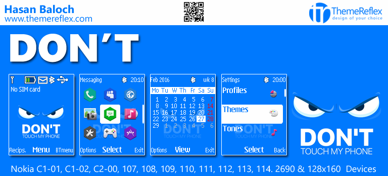 Don't Touch My Phone Theme for Nokia C1-01, C2-00, 107, 108, 109, 110, 2690 & 128×160