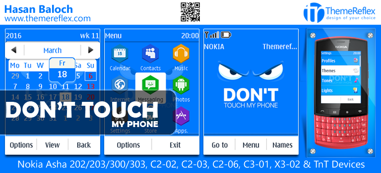 Don't Touch My Phone Theme for Nokia Asha 202/ 203/ 300/ 303, C2-02, C2-03, X3-02 and Touch & Type