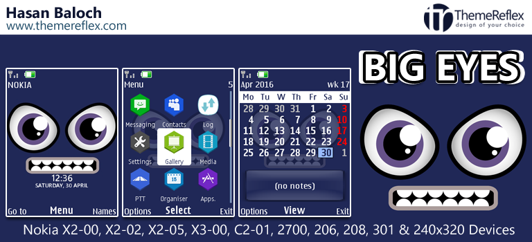 Big Eyes Theme for Nokia X2-00, X2-02, X2-05, X3-00, C2-01, 206, 208, 301 & 240×320