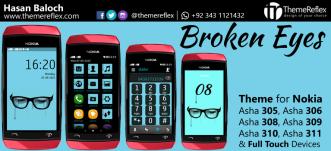 Broken Eyes Theme for Nokia Asha 305, Asha 306, Asha 308, Asha 309, Asha 310, Asha 311