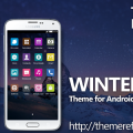 Winter Night Theme for Nokia X, Nokia XL, Samsung, Samsung Galaxy, Samsung Star, Google, Google Nexus, Sony Xperia, Q-Mobile, HTC, Huawei, LG G2, LG & Other Android Devices